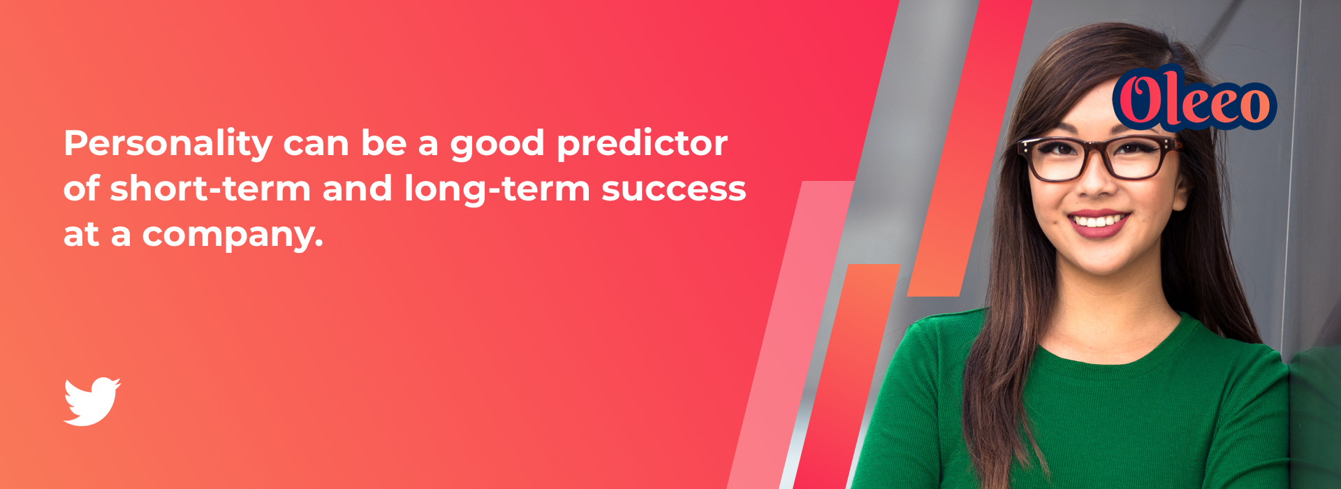 Personality can be a good predictor of short-term and long-term success at a company.